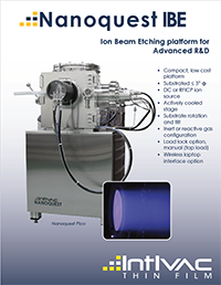 Nanoquest Ion Beam Etching system